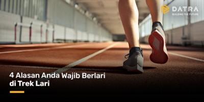 4 Alasan Anda Wajib Berlari di Lintasan Lari