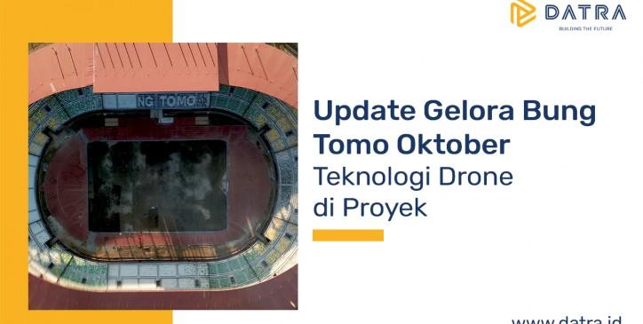 Update Gelora Bung Tomo: Teknologi Drone di Proyek