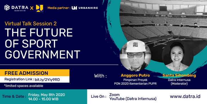 Datra Virtual Talk Session 2: The Future of Sport Government Projects with Anggoro Putro from Kementerian PUPR