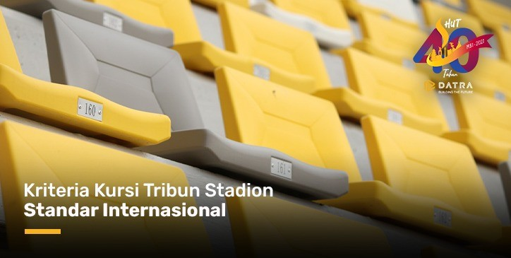Kriteria Kursi Tribun Stadion Standar Internasional