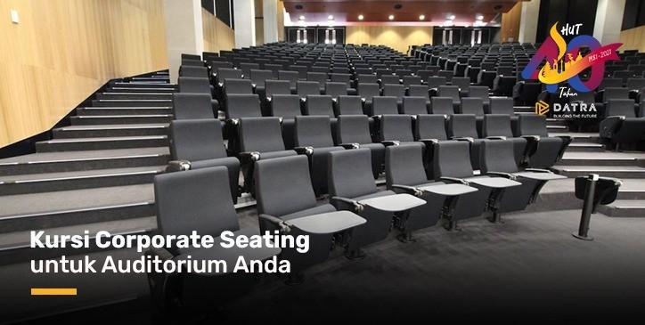 Kursi Corporate Seating untuk Auditorium Anda