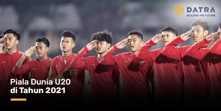 Piala Dunia U20 di Tahun 2021