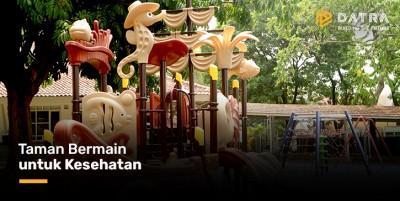 Taman Bermain untuk Kesehatan